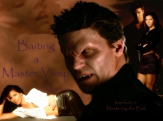 Baiting a Master Vampire (Art by Lysa)