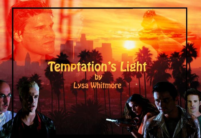 Temptations Light