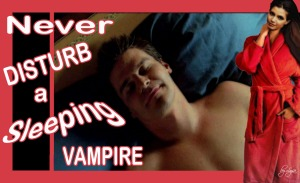 Never Disturb a Sleeping Vampire